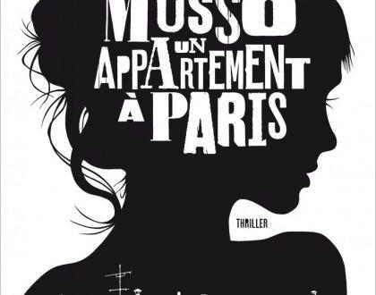 Chronique d'Un appartement à Paris, de Guillaume Musso